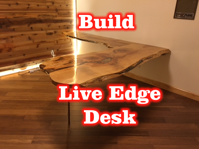 How to Build a Custom Live Edge Wood Office Desk