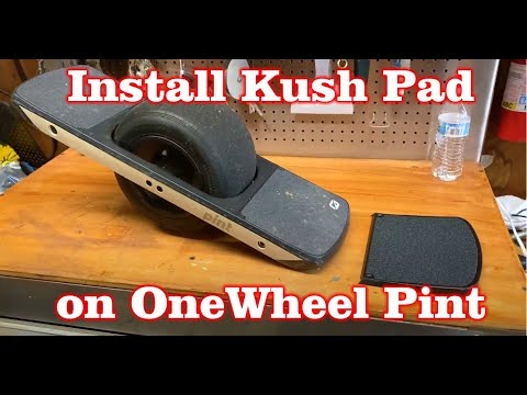 Install Kush Pad on One Wheel Pint and Test Drive