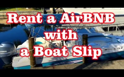 Rent an AirBNB with a Boat Slip in Fort Myers, Florida